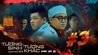 TƯƠNG SINH TƯƠNG KHẮC TẬP 3 - Thanh Tân, Hồ Việt Trung, Huy Khánh, Quách Ngọc Tuyên, Hứa Minh Đạt