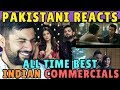 Pakistani Reacts to Top Indian Commercials of All Time PART 1