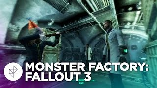 Monster Factory: Prepping for Fallout 4 by Ruining Fallout 3
