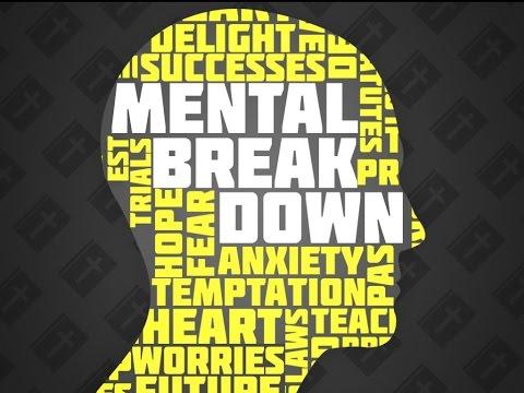 Mental Breakdown 06 - Worry, Anxiety, Fear