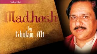Chhup Chhupa Ke Piyo - Ghulam Ali Ghazals