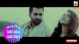 Saade Aala | Sharry Mann | Mista Baaz | Whatsapp best video status 30 sec | Eric's Mod