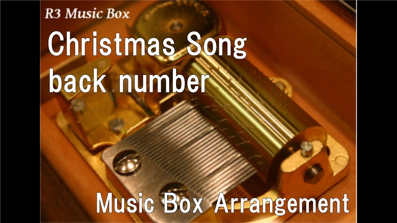 Christmas Song/back number [Music Box] - YouTube