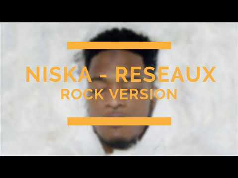 NISKA - RESEAUX ROCK VERSION (Audio)