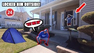 LOCKING MY DAD OUTSIDE OF MY HOUSE FOR 24 HOURS! (HE WAS SO MAD)