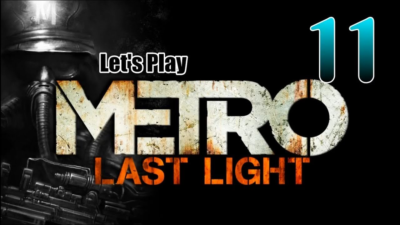 Metro Last Light Walkthrough