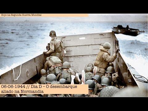 Dia D - O desembarque aliado na Normandia