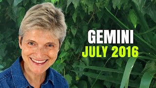 GEMINI JULY 2016 ASTROLOGY HOROSCOPE - Exciting changes ahead!