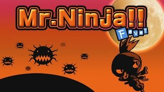 Mr.Ninja!! Fever by PONOS (iOS / Android) =========================...