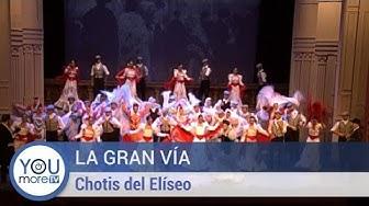 La Gran Vía - Chotis del Eliseo - Zarzuela