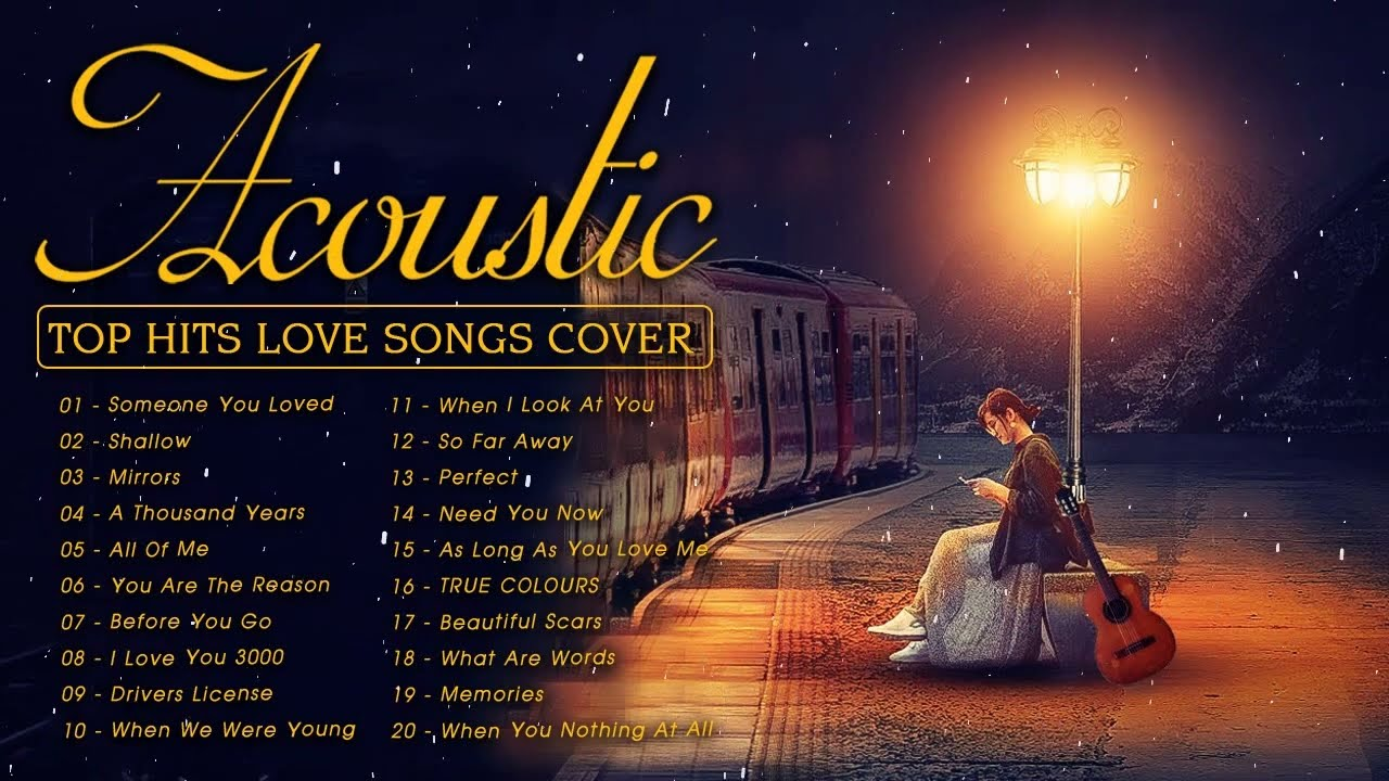 Download Top English Acoustic Love Songs 2021- Best Ballad Acoustic Guitar Cover of Popular Songs Of All Time