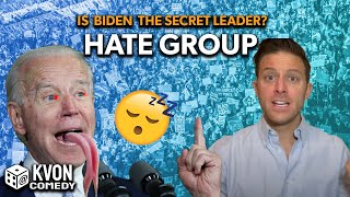 is Biden The Secret Leader of a Violent Group? (comedian K-von investigates...)