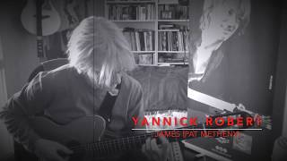 JAMES-[PAT METHENY]-YANNICK ROBERT-Solistrings n°7