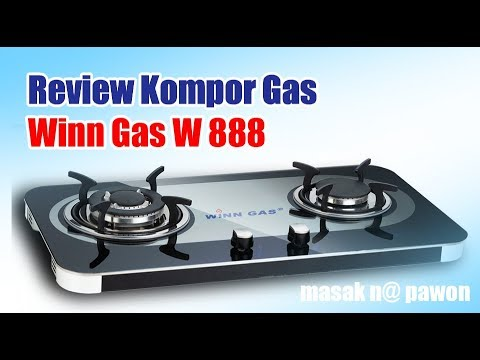 Review Kompor Gas Winn Gas W 888 - YouTube
