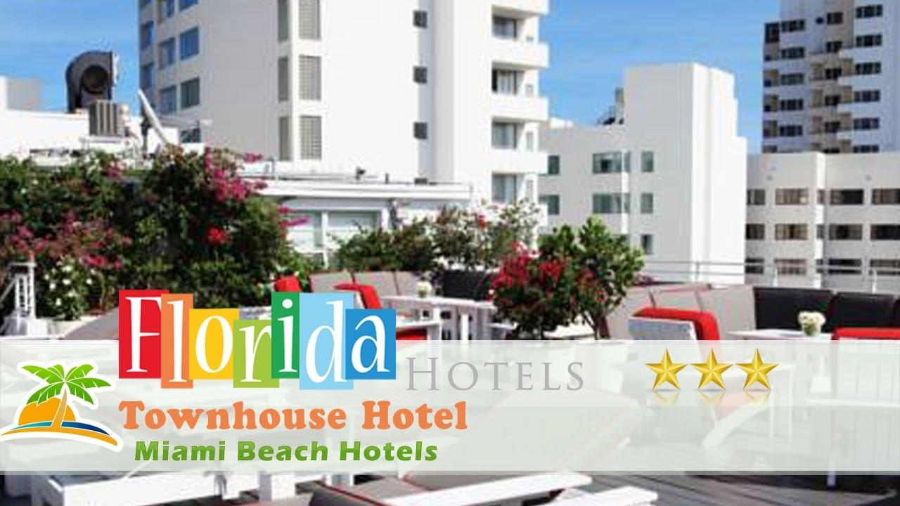Townhouse Hotel Miami Beach Hotels Florida