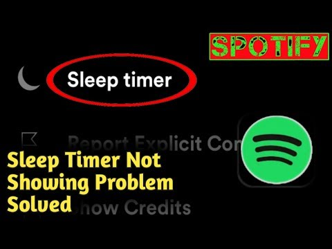 Spotify Sleep Timer Not Showing Problem Solved