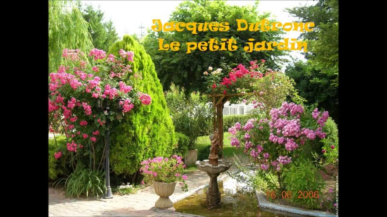 Jacques dutronc le petit jardin youtube for Le petit jardin karaoke