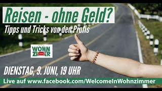 Reisen ohne Geld : Tipps und Tricks von den Profis! Live Vortrag mit Tobias Müller
