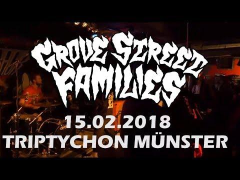 GROVE STREET FAMILIES LIVE FULL SET@ TRIPTYCHON MÜNSTER 15.02.2018