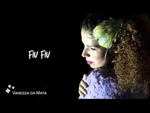 Vanessa da Mata - Fiu Fiu (Áudio Oficial)