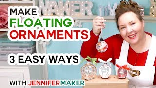 Make Easy Floating Ornaments with a Cricut