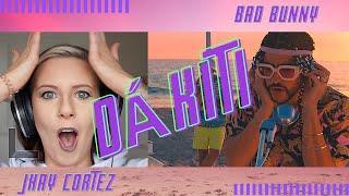Bad Bunny X Jhay Cortez - Dákiti   UK REACTION