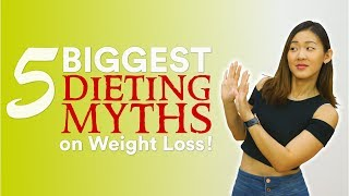 5 Biggest Dieting MYTHS on Weight Loss (Science Based!) | Joanna Soh