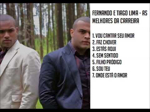 Fernando e Tiago Lima - As Melhores da Carreira