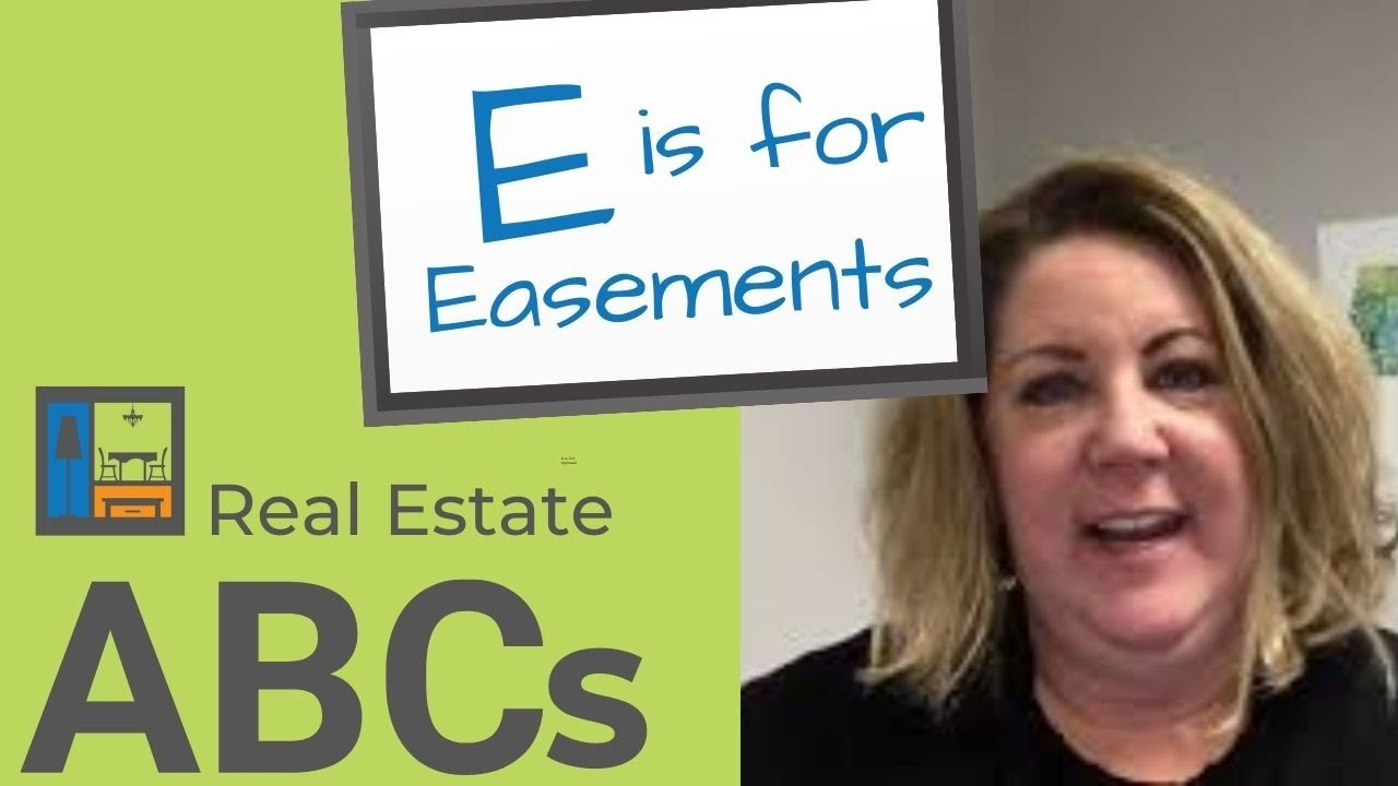 Real Estate ABCs | E is for Easements