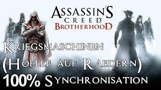 Assassins Creed Brotherhood - Kriegsmaschinen (Hölle auf Rädern) 100% Synchronisation