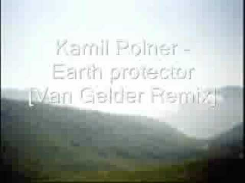 Kamil Polner Earth protector Van Gelder Remix