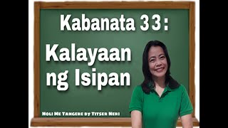 NOLI ME TANGERE | Kabanata 33 : Kalayaan ng Isipan