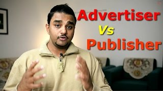 Advertiser Vs Publisher  Difference Between Advertiser and Publisher