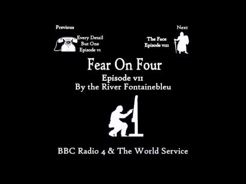 Fear on Four - By the River Fontainebleu