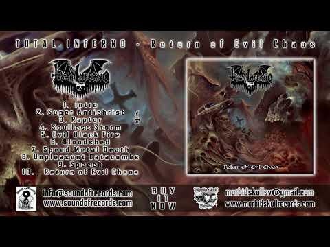 TOTAL INFERNO - Return Of Evil Chaos [FULL ALBUM 2017]