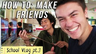 How to Make Friends in High School EASIEST WAY - vlog pt.3