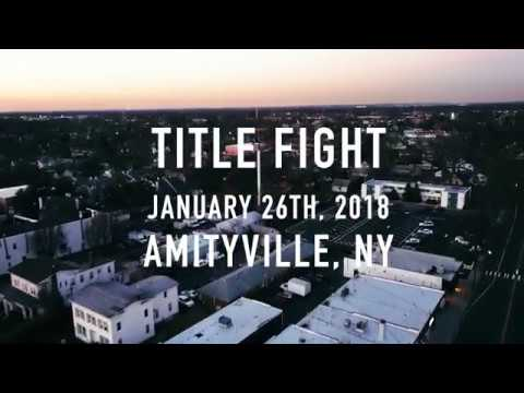 Title Fight - (FULL SET) 1.26.18 Long Island, NY