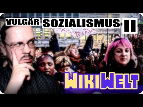 Vulgärsozialismus - meine WikiWelt #160