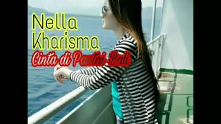 Video Cintai di Pantai Bali~Cover `Nella Kharisma download MP3, 3GP, MP4, WEBM, AVI, FLV Desember 2017