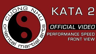 Cuong Nhu Kata 2 - Official Kata - Performance Speed - Front View