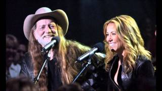Willie Nelson & Sheryl Crow - Be There For You