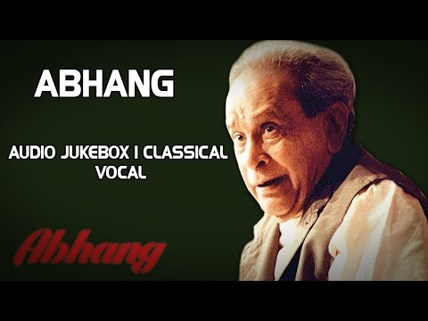 Abhang I Audio Jukebox I Classical I Vocal I Bhimsen Joshi