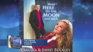 Jimmy Buckley Ft. Claudia Buckley - From Here to the Moon and Back