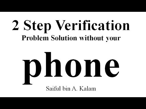 gmail 2 step verification solution when you have lost your phone or sim