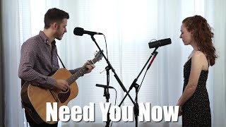 Need You Now - (Lady A) Acoustic Cover by The Running Mates