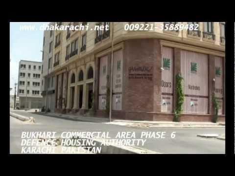 BUKHARI COMMERCIAL PHASE 6 DEFENCE  DHA KARCHI PAKISTAN DEFENCE HOUSING AUTHORITY REALESTATE BOOM