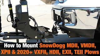 How to Mount SnowDogg RapidLink Snow Plows (MDII, VMDII, XPII, and 2020+ VXFII, HDII, EXII, TEII)