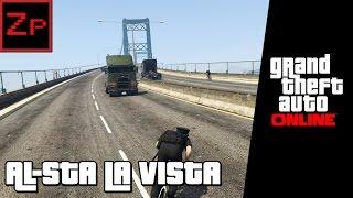 Al-sta La Vista - GTA V Online (PC)