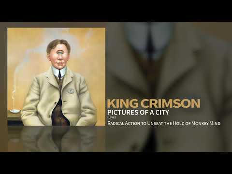 King Crimson - Pictures Of A City (Live)