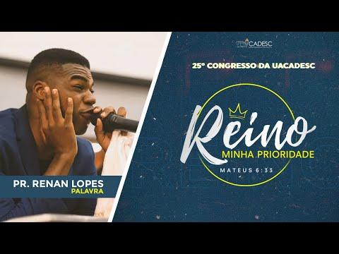 25º CONGRESSO DA UACADESC - Renan Lopes l Palavra